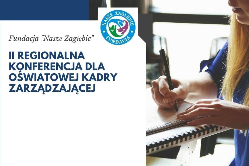 II Regionalna Konferencja dla Oświatowej Kadry Zarządzającej